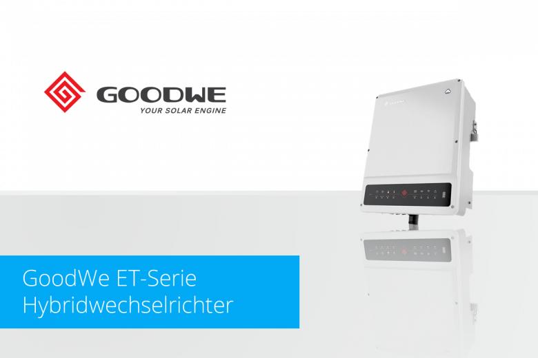 GoodWe ET-Serie